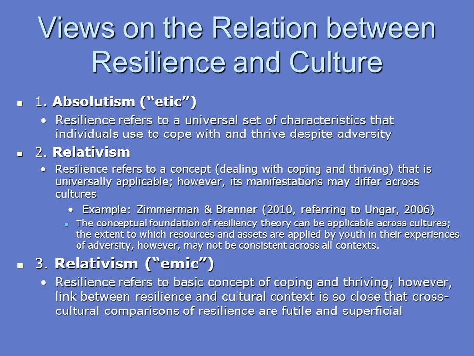 Views on the Relation between Resilience and Culture