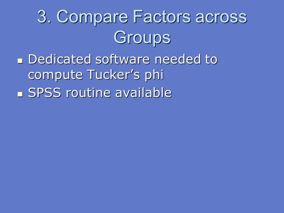 3. Compare Factors across Groups