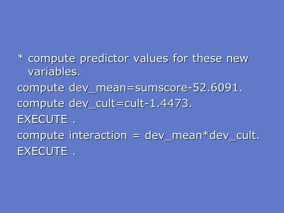 compute predictor values for these new variables