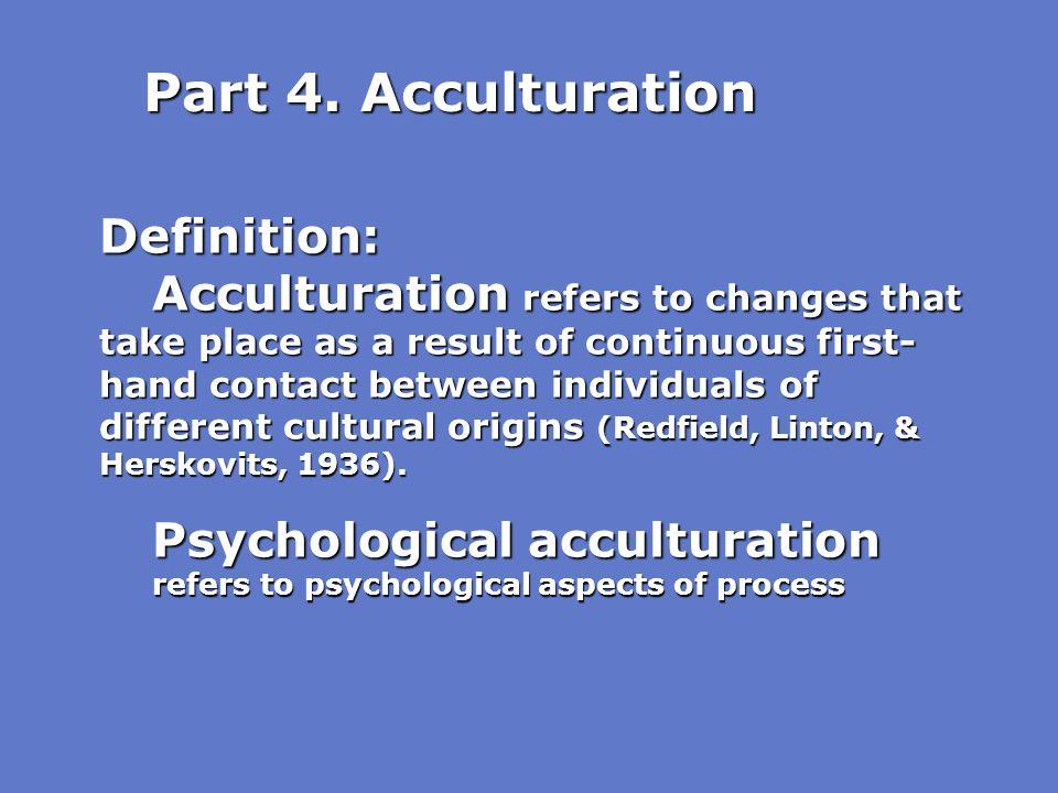 Part 4. Acculturation