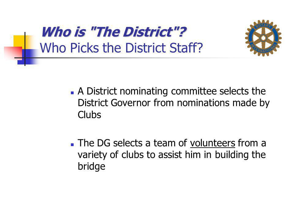 Who is The District Who Picks the District Staff