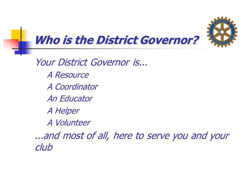 Who is the District Governor