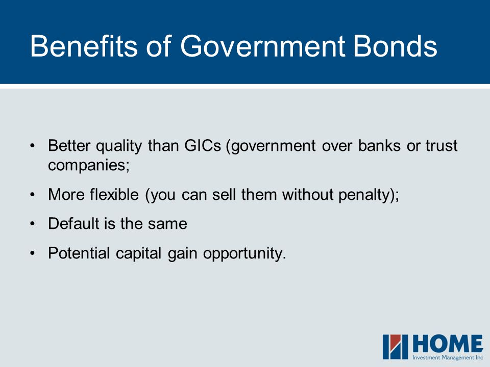Benefits of Government Bonds