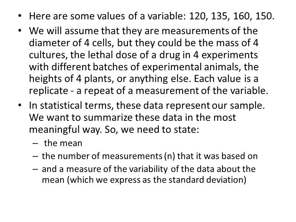 Here are some values of a variable: 120, 135, 160, 150.