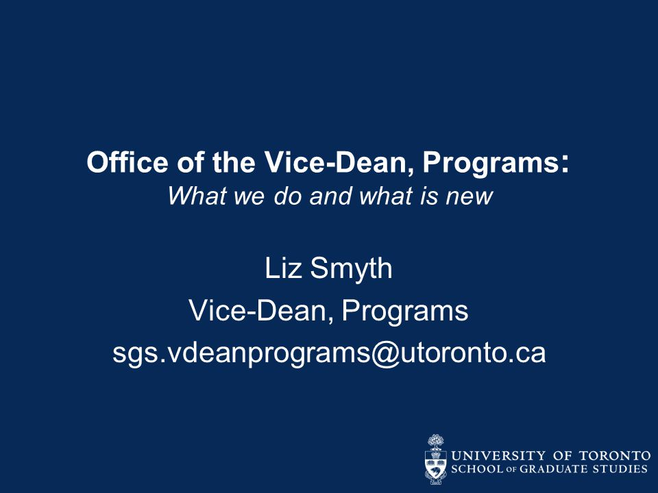 Office of the Vice-Dean, Programs: What we do and what is new
