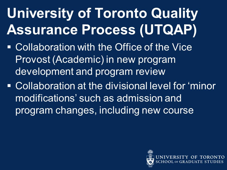 University of Toronto Quality Assurance Process (UTQAP)