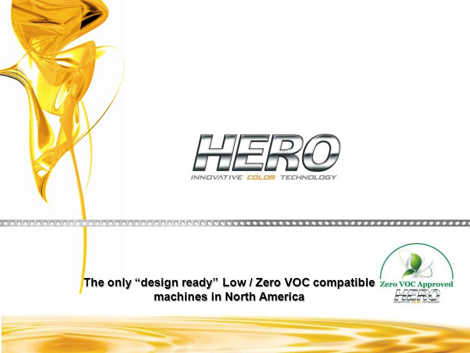 The only design ready Low / Zero VOC compatible machines in North America