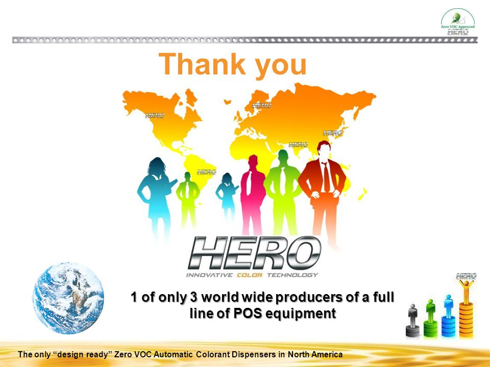 1 of only 3 world wide producers of a full line of POS equipment