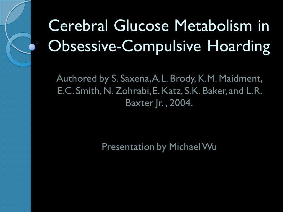 Cerebral Glucose Metabolism in Obsessive-Compulsive Hoarding