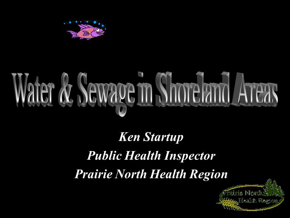 Ken Startup Public Health Inspector Prairie North Health Region