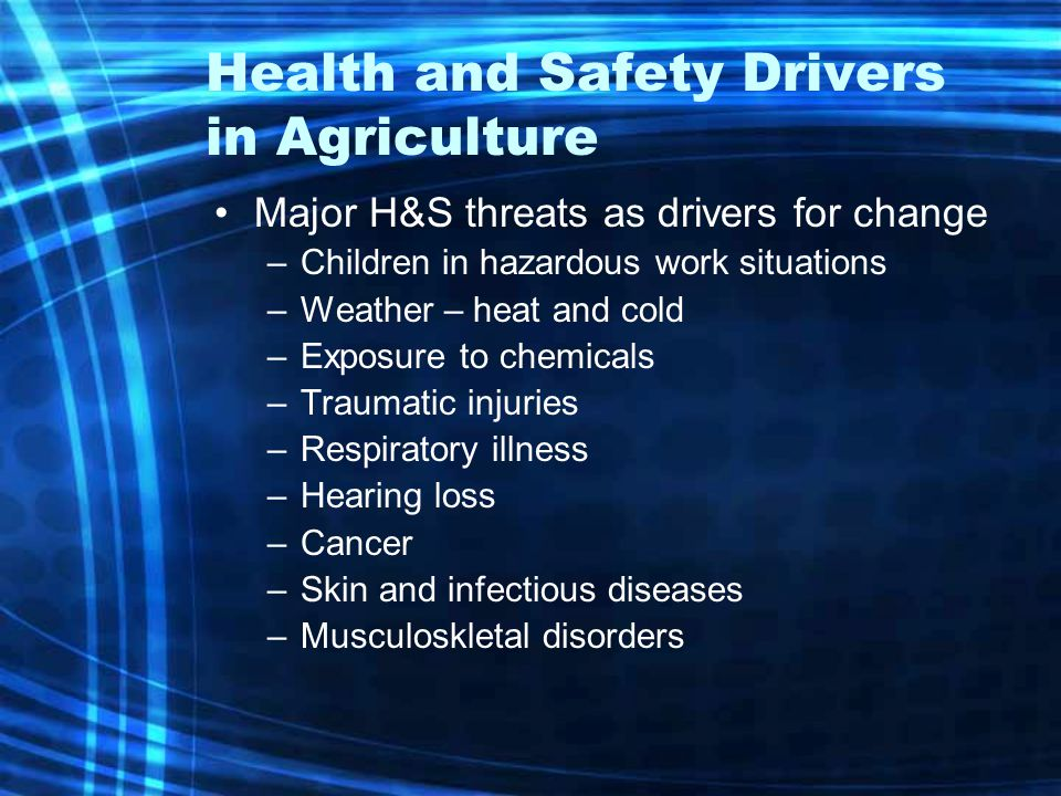Health and Safety Drivers in Agriculture
