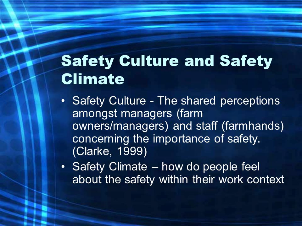 Safety Culture and Safety Climate