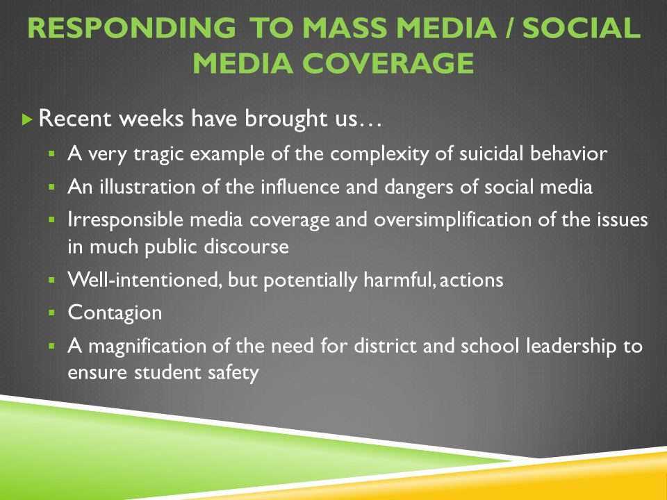 Responding to mass media / social media coverage
