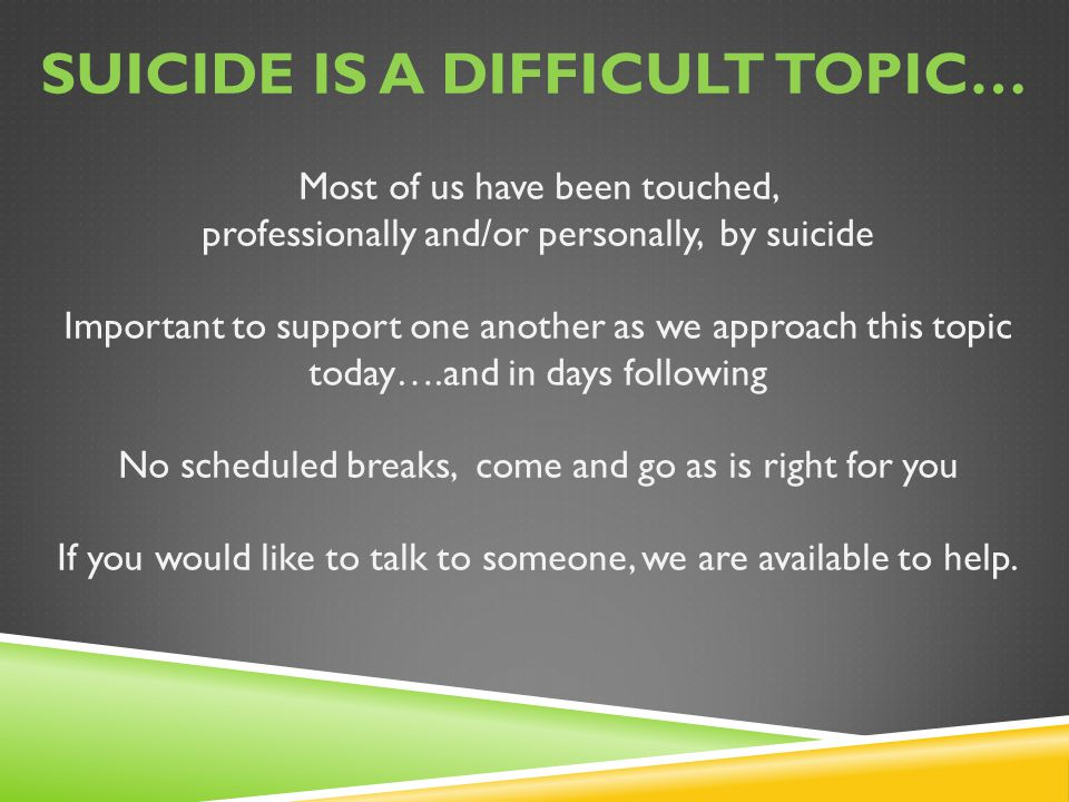 Suicide is a difficult topic…