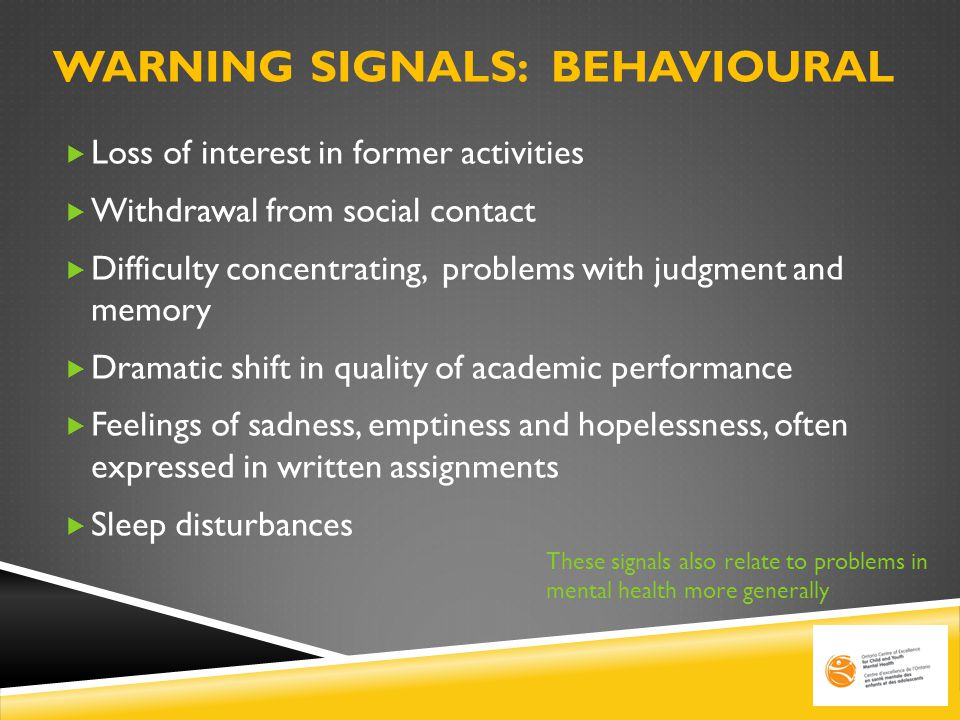 WARNING SIGNALS: Behavioural