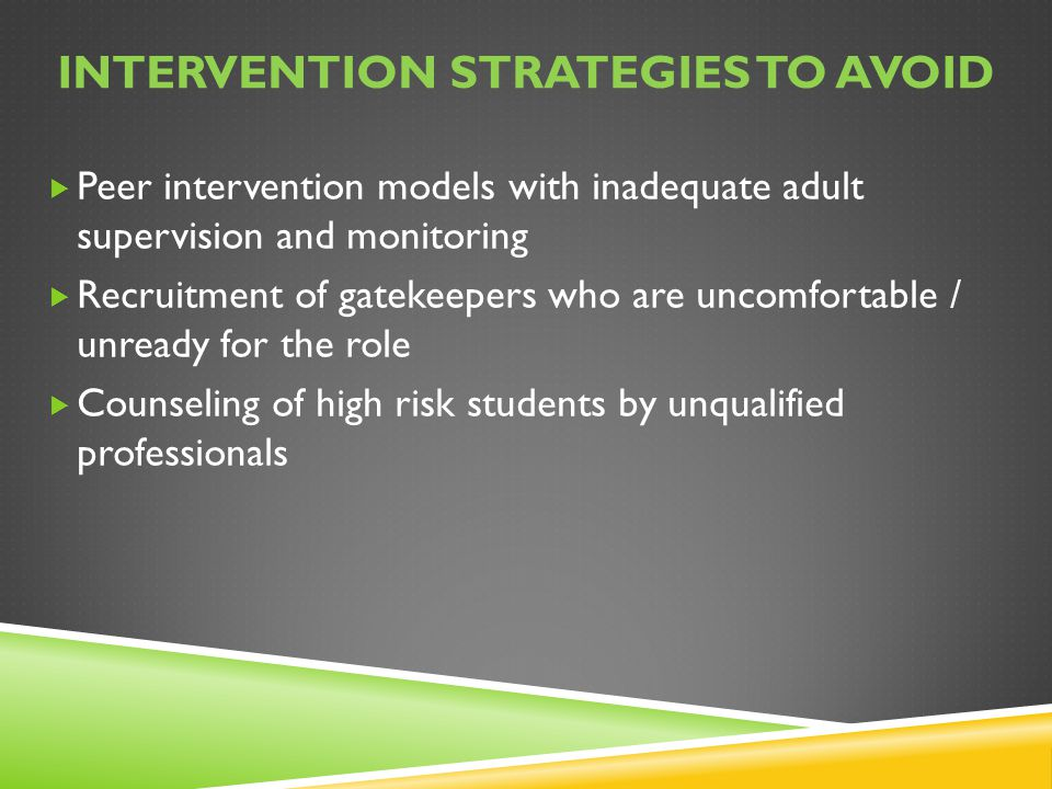 Intervention strategies to avoid
