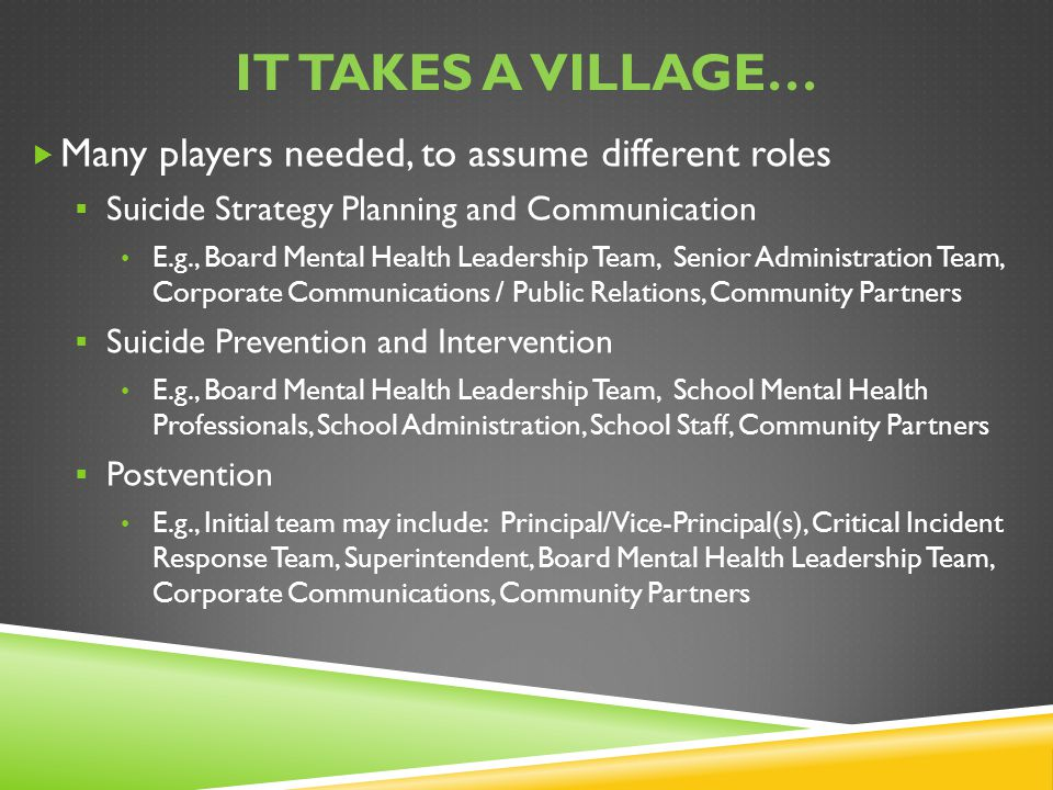 It takes a village… Many players needed, to assume different roles