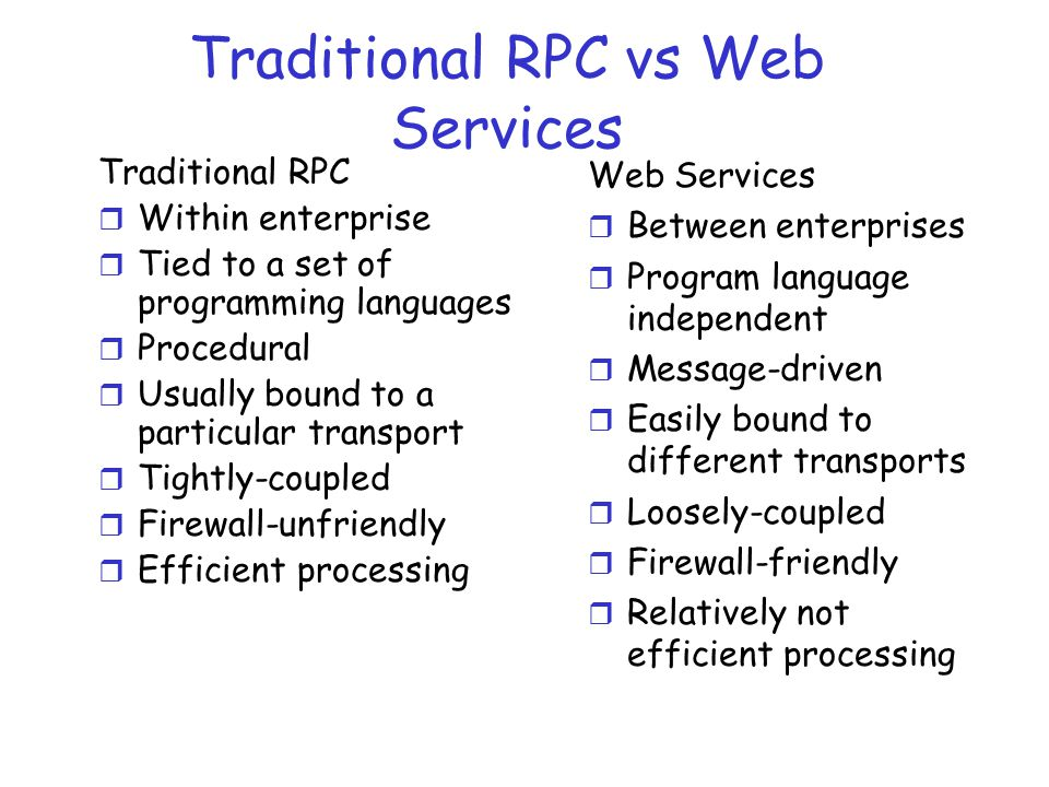 Traditional RPC vs Web Services