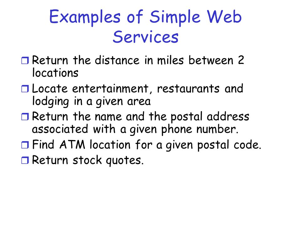 Examples of Simple Web Services