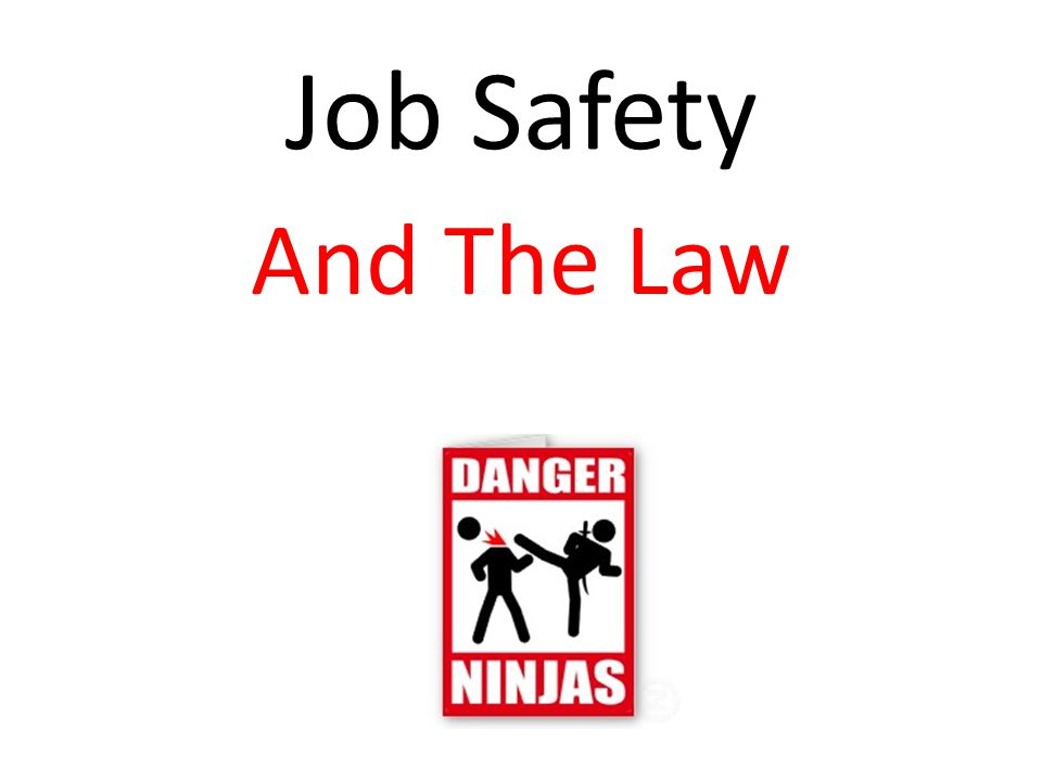 Job Safety And The Law