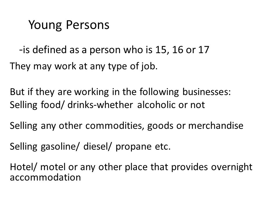 -is defined as a person who is 15, 16 or 17