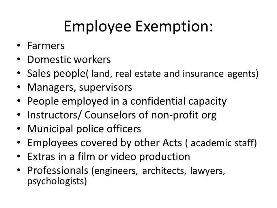 Employee Exemption: Farmers Domestic workers