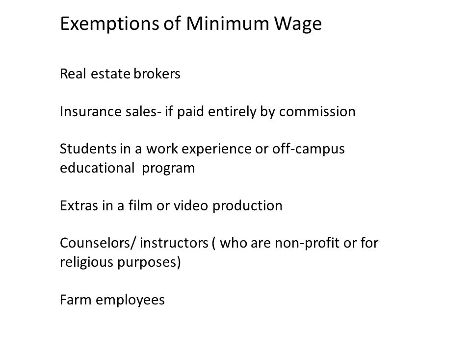 Exemptions of Minimum Wage