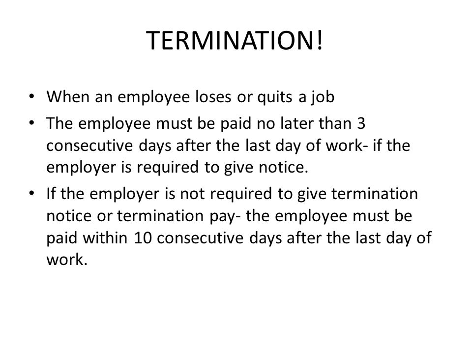 TERMINATION! When an employee loses or quits a job