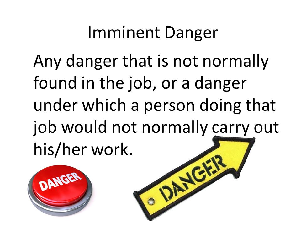 Imminent Danger