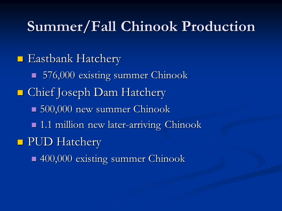 Summer/Fall Chinook Production