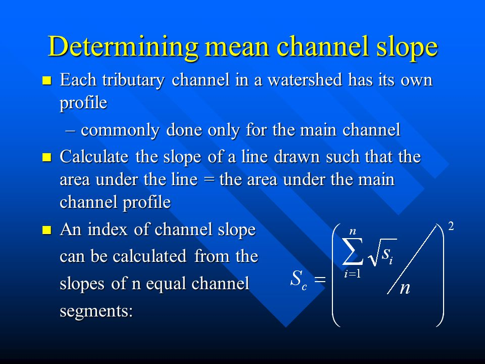 Determining mean channel slope