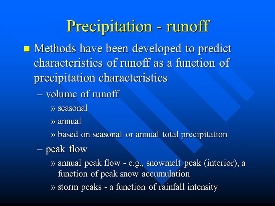 Precipitation - runoff