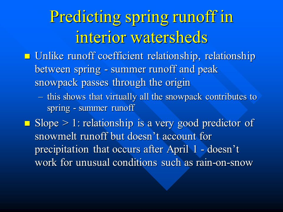 Predicting spring runoff in interior watersheds