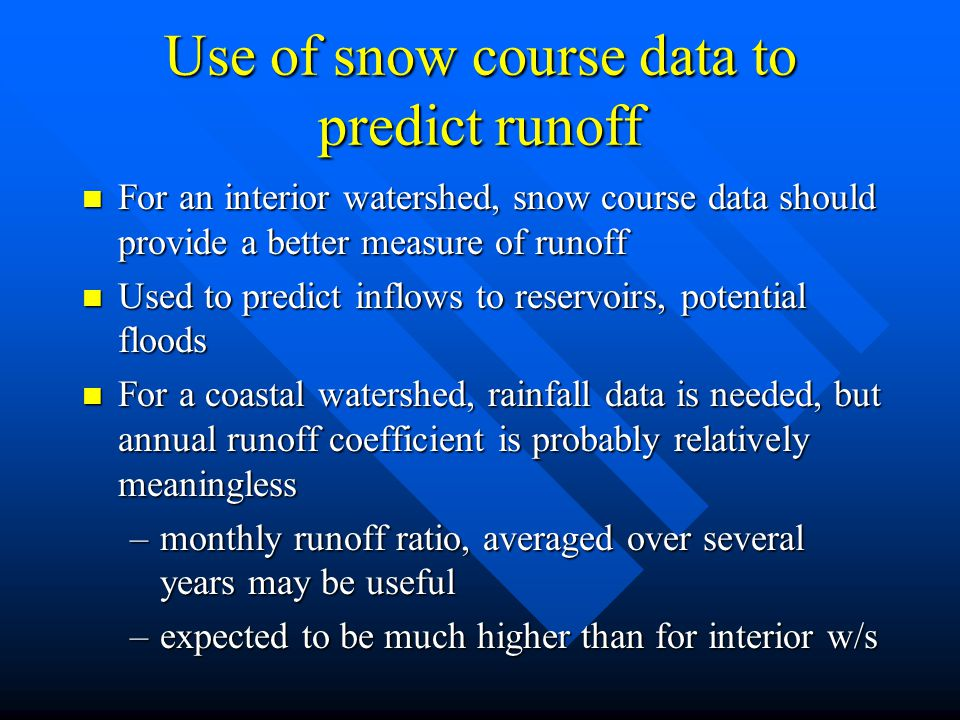 Use of snow course data to predict runoff