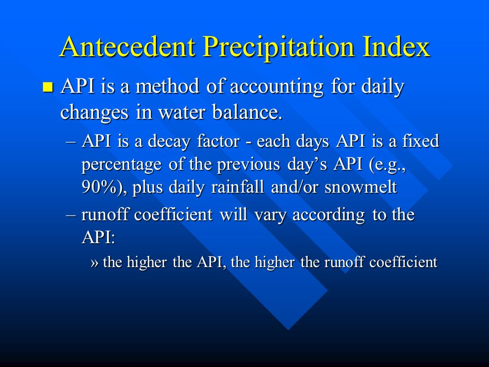 Antecedent Precipitation Index