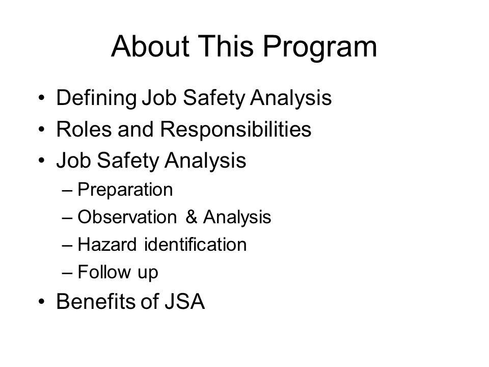 About This Program Defining Job Safety Analysis