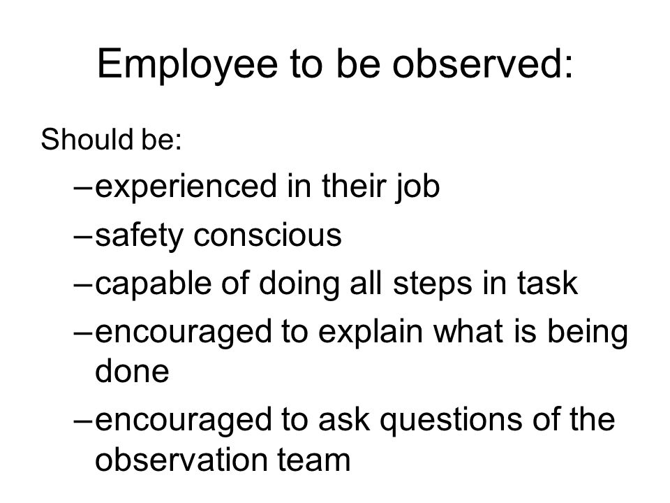 Employee to be observed: