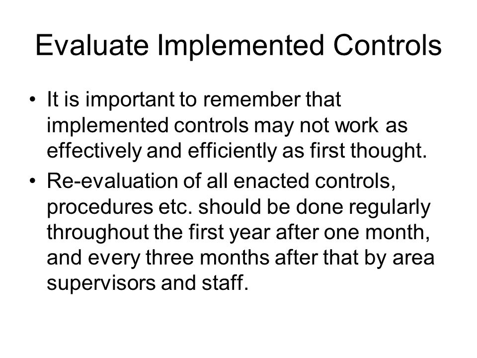 Evaluate Implemented Controls