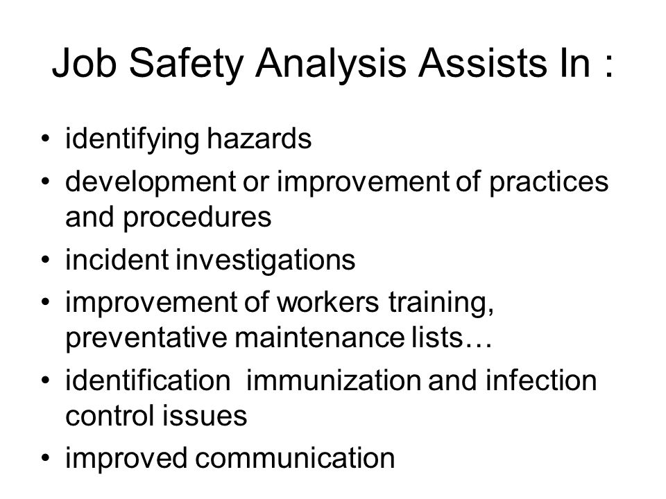 Job Safety Analysis Assists In :