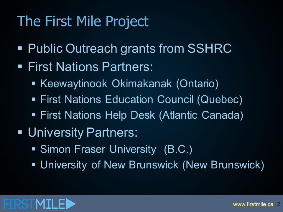 The First Mile Project Public Outreach grants from SSHRC