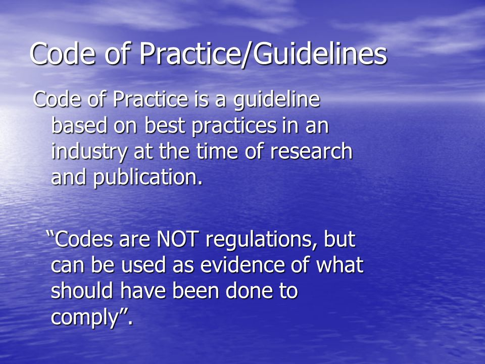 Code of Practice/Guidelines