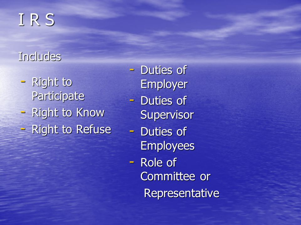 I R S Includes Duties of Employer Right to Participate