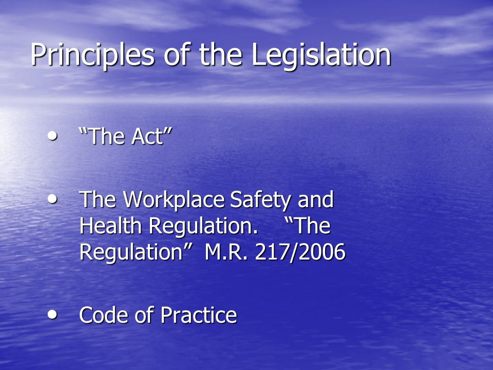 Principles of the Legislation
