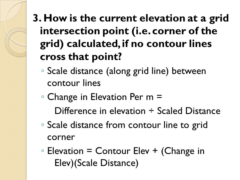 3. How is the current elevation at a grid intersection point (i. e