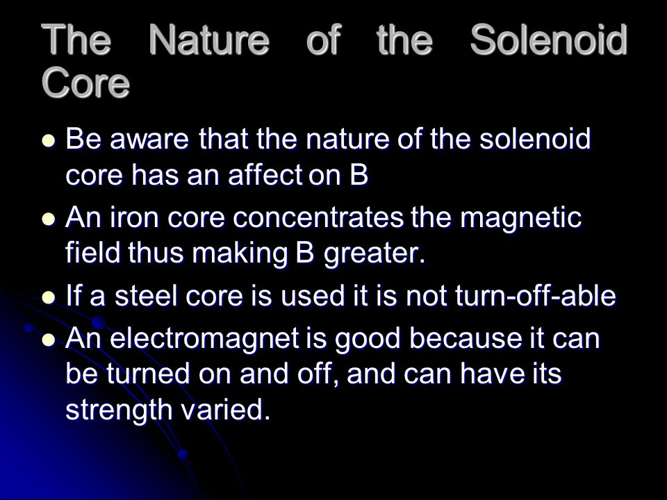 The Nature of the Solenoid Core