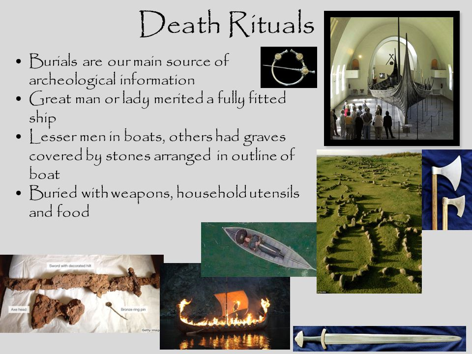 Death Rituals Burials are our main source of archeological information