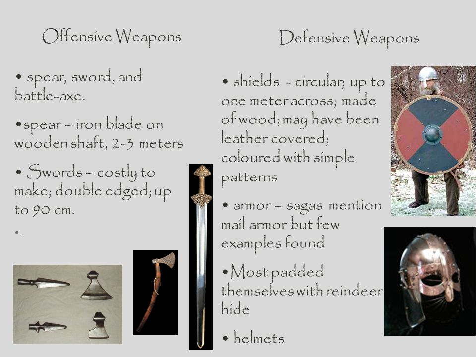 spear, sword, and battle-axe.