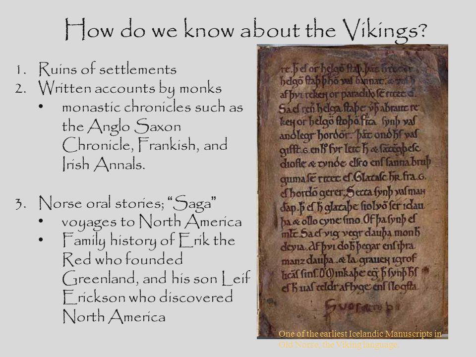 How do we know about the Vikings