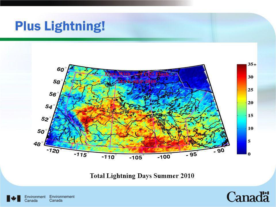 Plus Lightning! Total Lightning Days Summer 2010