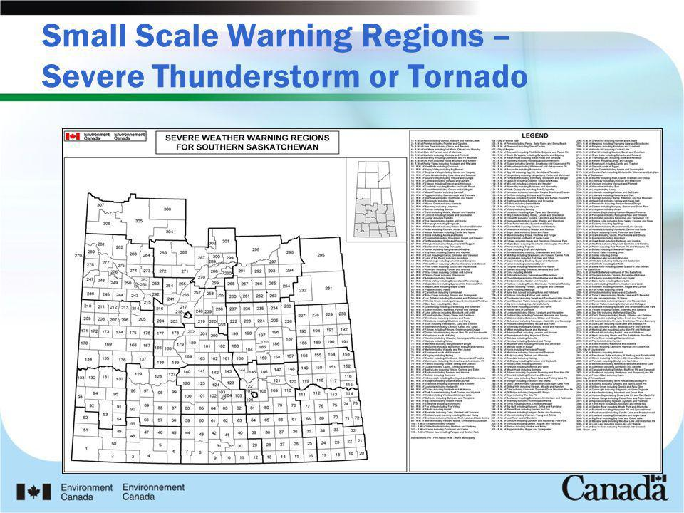 Small Scale Warning Regions – Severe Thunderstorm or Tornado